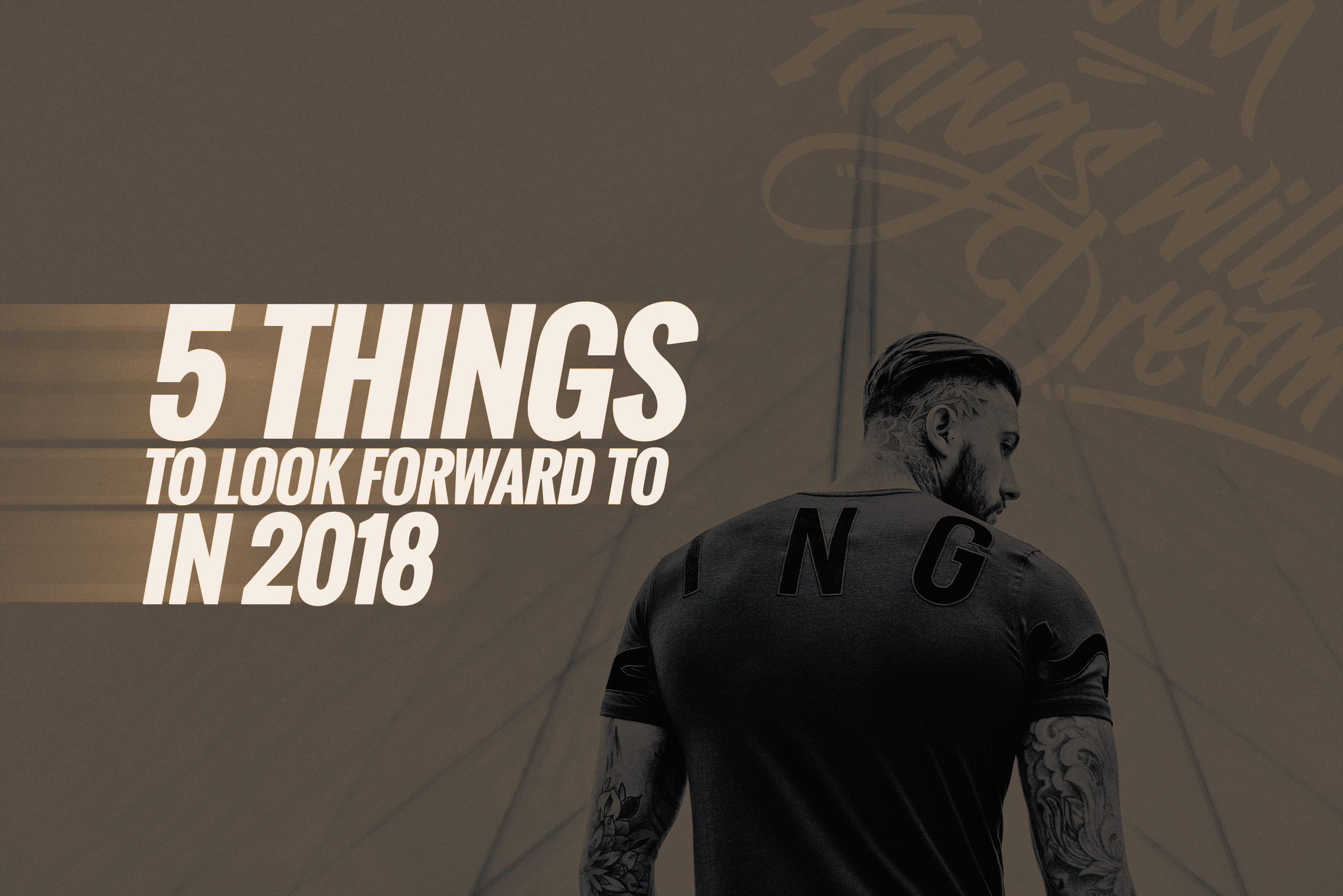 5 things to look forward to in 2018