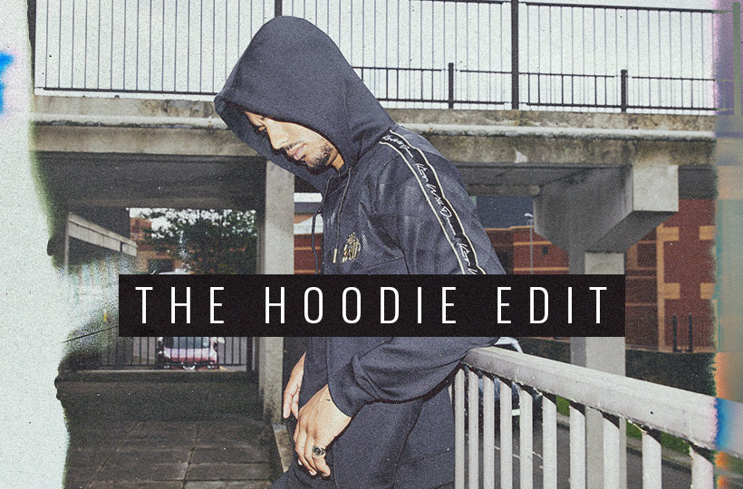 The Hoodie Edit